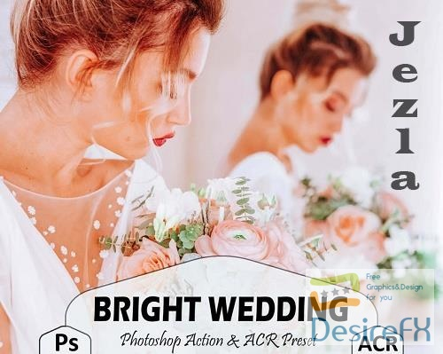 10 Bright Wedding Photoshop Actions And ACR Presets