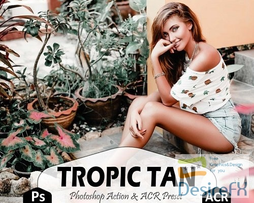 12 Tropic Tan Photoshop Actions And ACR Presets